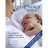 The Pregnancy Bible: Your Complete Guide to Pregnancy and Early Parenthoodby Joanne Stone