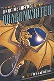 Dragonwriter: A Tribute to Anne McCaffrey and Pern