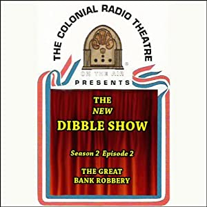 The New Dibble Show Radio/TV Program