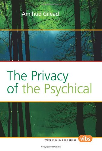 The Privacy of the Psychical. (Value Inquiry Book)