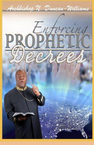 Enforcing Prophetic Decrees