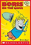 Boris #1: Boris on the Move (A Branches Book)