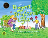The Biggest and Brightest Light: The Magic of Helping Others