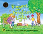 The Biggest and Brightest Light: The...
