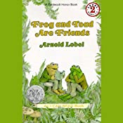 Frog and Toad Are Friends | [Arnold Lobel]