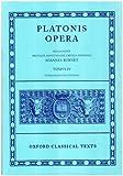 Plato Opera Vol. IV: (Clitopho, Respublica, Timaeus, Critias.): (Clitopho, Respublica, Timaeus, Critias) Vol 4 (Oxford Classical Texts)