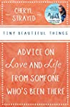 Tiny Beautiful Things: Advice on Love...