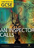 An Inspector Calls: York Notes for GCSE 2010