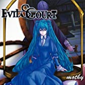 EVILS COURT