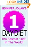 "1-Day Diet - The Fastest ""Diet"" in the World!"