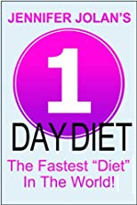 1-Day Diet - The Fastest