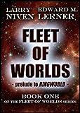 Fleet of Worlds (Fleet of Worlds series Book 1)