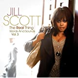 The Real Thing: Words and Sounds, Vol. 3 ~ Jill Scott