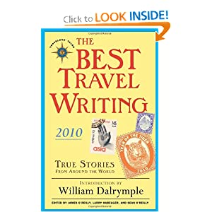 The Best Travel Writing 2010 - James O'Reilly, Larry Habegger, Sean O'Reilly
