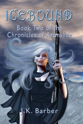 Icebound: Book Two of the Chronicles of Aronshae