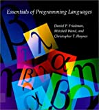 Essentials of Programming Languages (0262061457) by Daniel P. Friedman