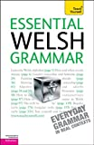 Essential Welsh Grammar: A Teach Yourself Guide (TY: Language Guides) (007175993X) by Jones, Christine