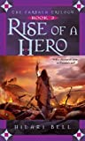 Rise of a Hero (Farsala Trilogy, Book 2) (068985417X) by Bell, Hilari