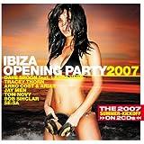 Ibiza Opening Party 2007
