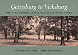 img - for Gettysburg to Vicksburg: The Five Original Civil War Battlefield Parks (SHADES OF BLUE & GRAY) book / textbook / text book