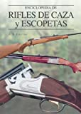 img - for Enciclopedia de rifles de caza y escopetas (Grandes obras series) book / textbook / text book