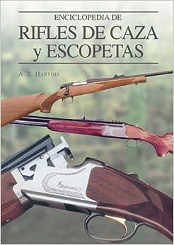 Amazon.com: Enciclopedia de rifles de caza y escopetas (Grandes obras