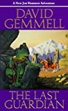David Gemmell The Last Guardian (The Sipstrassi Tales)