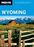 Image of Moon Wyoming (Moon Handbooks)