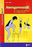 img - for Atemgymnastik: 100 erfolgreiche  bungen f r richtiges Atmen von H fler. Heike (2011) Broschiert book / textbook / text book