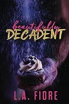 Beautifully Decadent (Beautifully Damaged) (Volume 3)