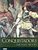 Conquistadors (0520236912) by Wood, Michæl