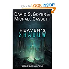 Heaven's Shadow by David S. Goyer and Michael Cassutt