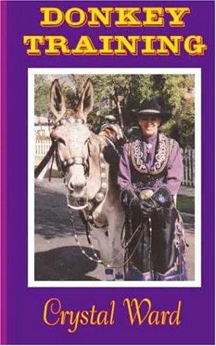 Donkey Training with Crystal Ward