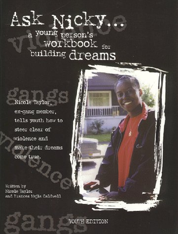 Ask Nicky...A Young Person's Workbook for building Dreams Youth Edition