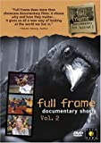 Full Frame Documentary Shorts Vol 2