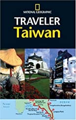 National Geographic Traveler: Taiwan (National Geographic Traveler)