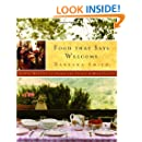 Food That Says Welcome: Simple Recipes to Spark the Spirit of Hospitality