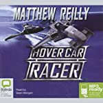 Hover Car Racer | Matthew Reilly