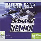 Hover Car Racer | [Matthew Reilly]