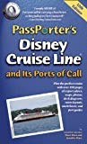 PassPorters Disney Cruise Line and Its Ports of Call