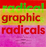 Laurel Harper Radical Graphics/Graphic Radicals