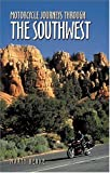 Motorcycle Journeys Through the Southwest United States