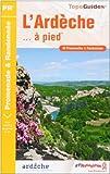 echange, troc Anne Griot, Bruno Auboiron, Charlotte Argaud, Marion Charlet, Collectif - L'Ardèche... : A pied
