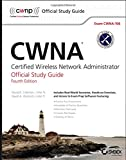 img - for CWNA: Certified Wireless Network Administrator Official Study Guide: Exam CWNA-106 book / textbook / text book