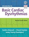 img - for Introduction To Basic Cardiac Dysrhythmias 4th Edition by Atwood, Sandra, Stanton, Cheryl, Storey-Davenport, Jenny (2013) Paperback book / textbook / text book