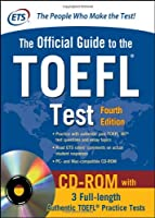 Official Guide to the TOEFL Test With CD-ROM, 4th Edition Front Cover
