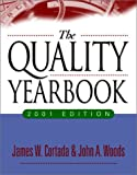The Quality Yearbook: 2001 Edition (0071365060) by Cortada, James W.