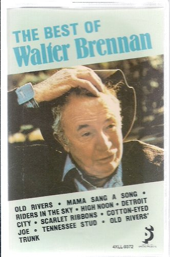 The Best of Walter Brennan ~ Walter Brennan (Audio Cassette)