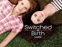 Switched at Birth - Staffel 1