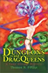 Dungeons and Dragqueens: A Tony Alleg...
